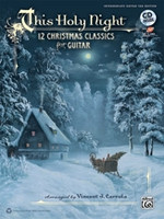This Holy Night - 12 Christmas Classics for Guitar