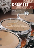 Daily Drumset Workout - A Day-to-Day Guide to Better Drumming