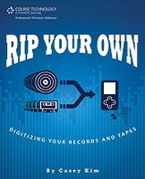 Rip Your Own - Digitizing Your Records and Tapes