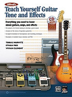 Teach Yourself Guitar Tone and Effects