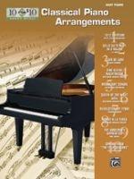 10 for 10 Sheet Music: Classical Piano Arrangements