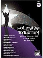 Follow Me to the Top! A Choral Movement DVD