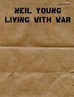 Living With The War - Neil Young
