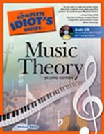 The Complete Idiot's Guide to Music Theory, 2nd Ed.