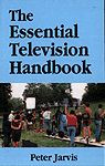 The Essential Television Handbook