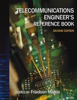 Telecommunications Engineer's Reference Book, Second Edition