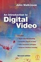 Introduction to Digital Video, Second Edition