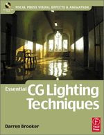 Essential CG Lighting Techniques with 3ds Max, 3rd Edition