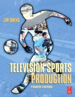Television Sports Production, Fourth Edition