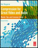 Compression for Great Video and Audio, 2nd Edition