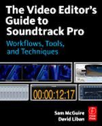 The Video Editor's Guide to Soundtrack Pro