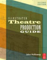 Illustrated Theatre Production Guide, 2nd Edition