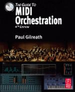 The Guide to MIDI Orchestration, 4th Edition