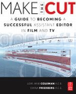 Make the Cut - A Guide to Becoming a Successful Assistant Editor