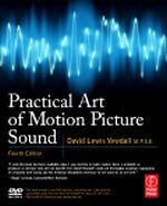 Practical Art of Motion Picture Sound, 4th Edition