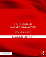 The Design of Active Crossovers - 2nd Edition