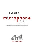Eargle's Microphone Book, 3rd Edition