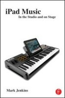 iPad Music - In the Studio and on Stage
