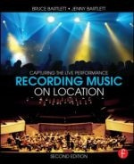 Recording Music on Location, Second Edition