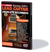 Danny Gill's Lead Guitar for Absolute Beginners DVD