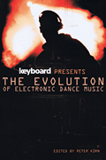 Keyboard Presents the Evolution of Electronic Dance Music
