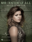 Mr. Know It All - Kelly Clarkson Sheet Music