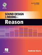 Sound Design and Mixing in Reason Book & DVD-ROM