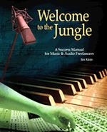 Welcome to the Jungle - Success Manual for Music and Audio Freelancers
