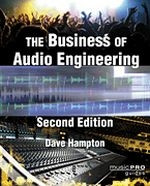 The Business of Audio Engineering - 2nd Edition