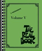 The Real Book Volume V - C Edition