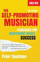 The Self-Promoting Musician, Third Edition