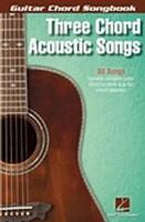 Three Chord Acoustic Songs - Guitar Chord Songbook