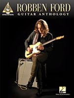 Robben Ford - Guitar Anthology