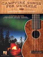 Campfire Songs for Ukulele - Strum & Sing