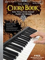 The Only Chord Book You Will Ever Need! Keyboard Edition