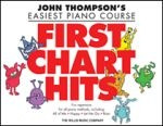 First Chart Hits - John Thompson's Easiest Piano Course