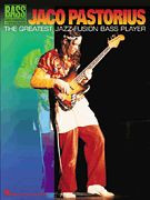 Jaco Pastorius -- The Greatest Jazz-Fusion Bass Player