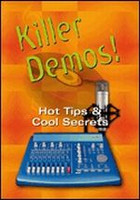 Killer Demos Hot Tips & Cool Secrets -- DVD