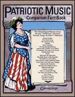 Patriotic Music Companion Fact Book