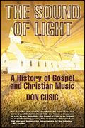 The Sound of Light - A History of Gospel & Christian Music