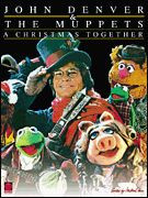 John Denver & The Muppets (tm) - A Christmas Together