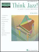Think Jazz! A Jazz Piano Method