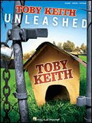Toby Keith - Unleashed