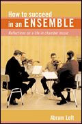 How to Succeed in an Ensemble