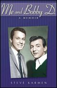 Me and Bobby D. - A Memoir