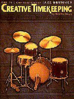 Creative Timekeeping For The Contemporary Jazz Drummer
