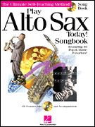 Play Alto Sax Today! Songbook