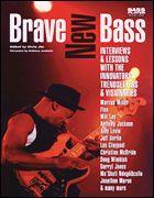 Brave New Bass