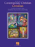 Contemporary Christian Christmas Songbook