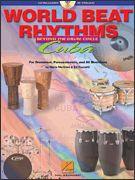 World Beat Drum Rhythms: Beyond The Drum Circle - Cuba